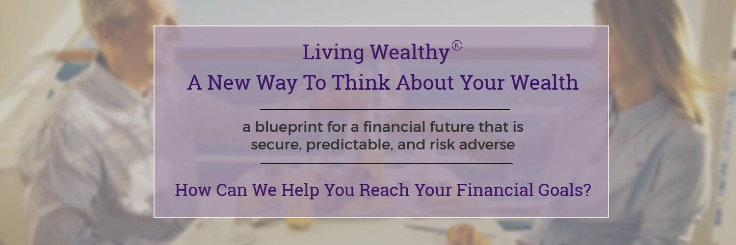 Living Wealthy - A New Way To Think About Wealth
